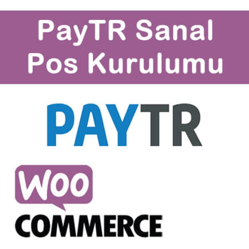 WooCommerce PayTR Virtual Pos Setup