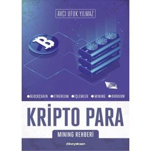 Kripto Para ve Mining Rehberi (E-Book)